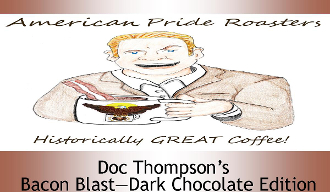 Doc Thompson's Bacon Blast - Dark Chocolate Edition - 1lb